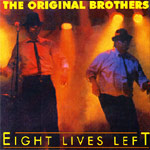The Original Brothers - Eight Lives Left